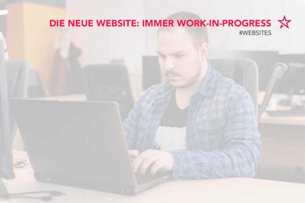 Neue Website: immer ein Work-in-Progress