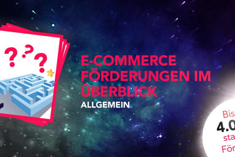 E-Commerce Förderungen im Überblick